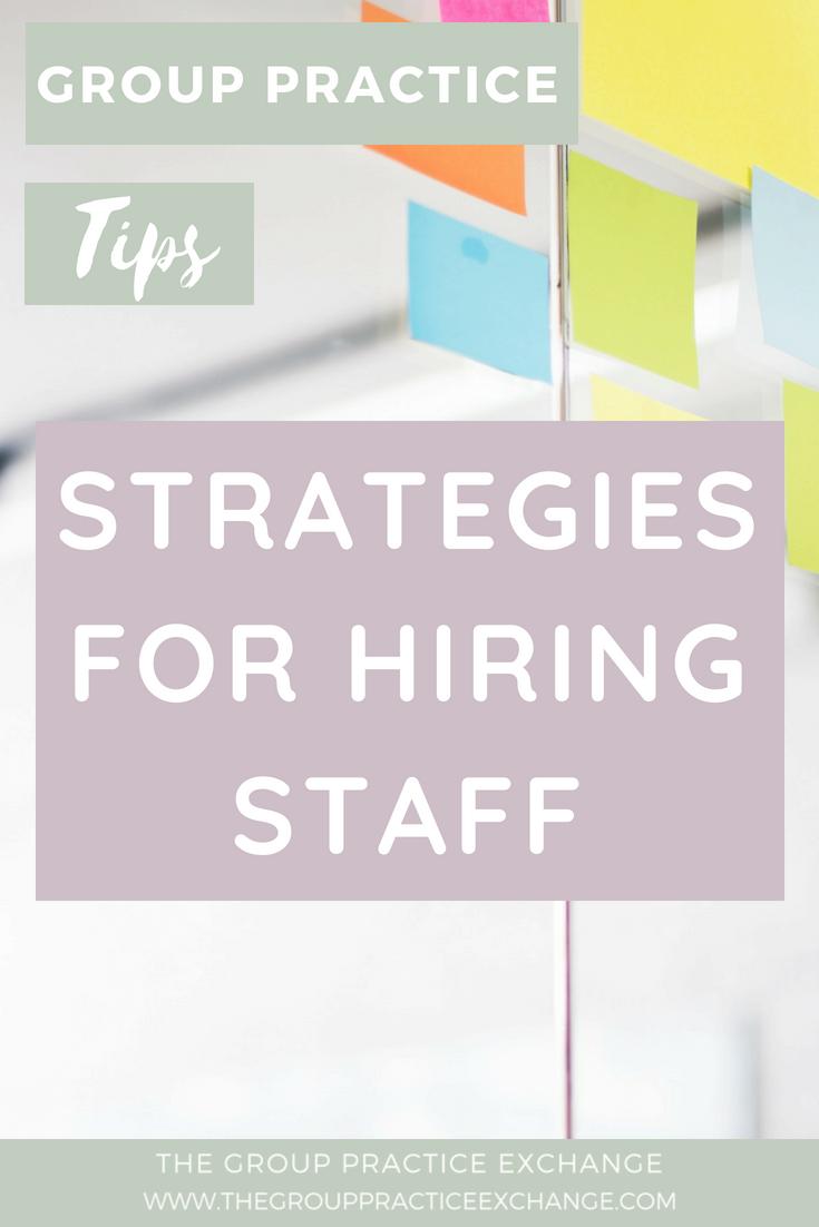 Strategies For Hiring Staff