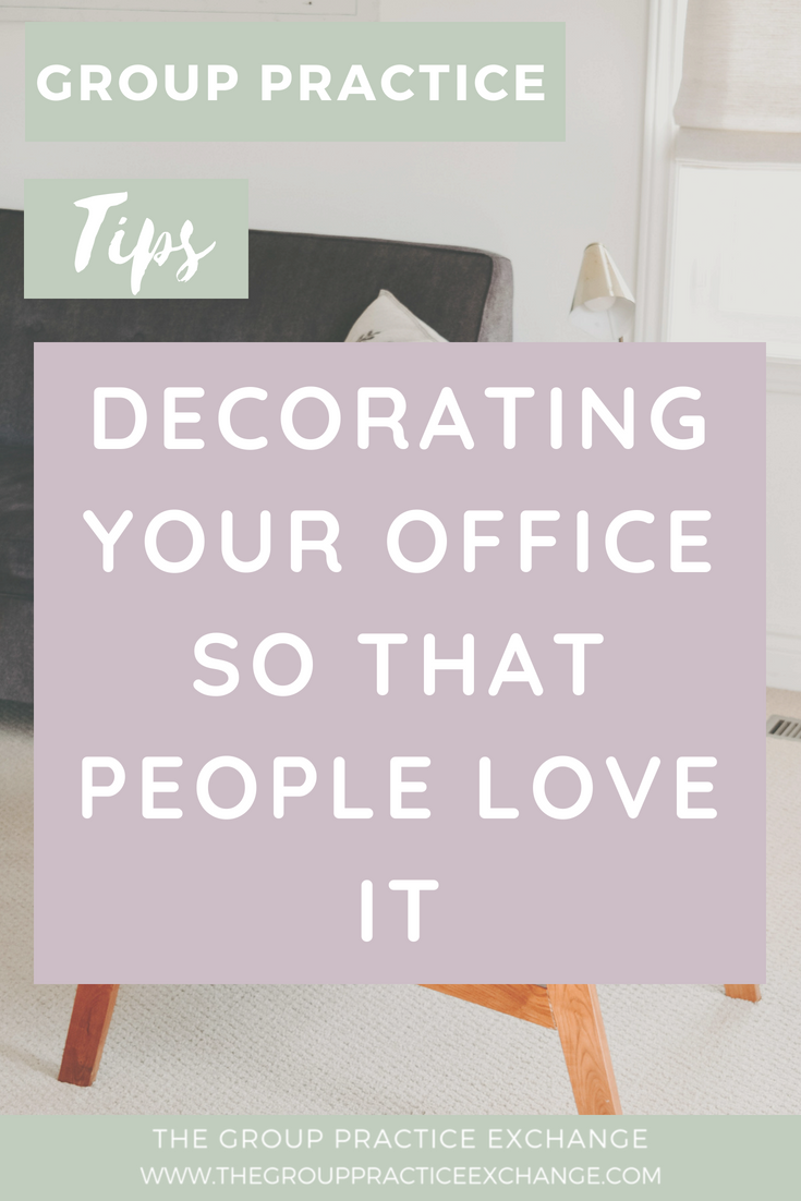 Decorating Your Office!