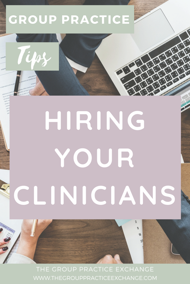Hiring Your Clinicians