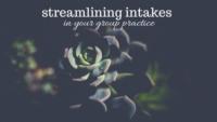 streamlining intakes