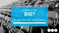 how big is too big