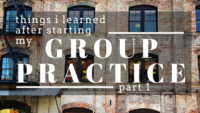 lessons learned group practice