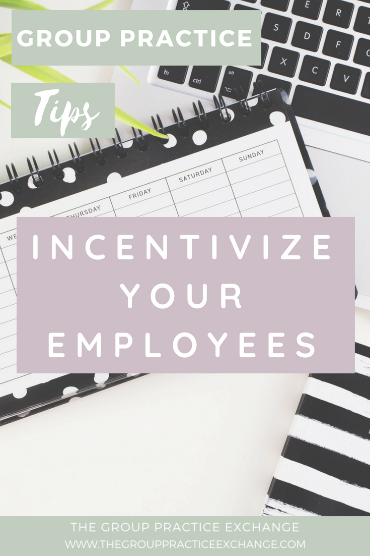 Incentivize Your Employees