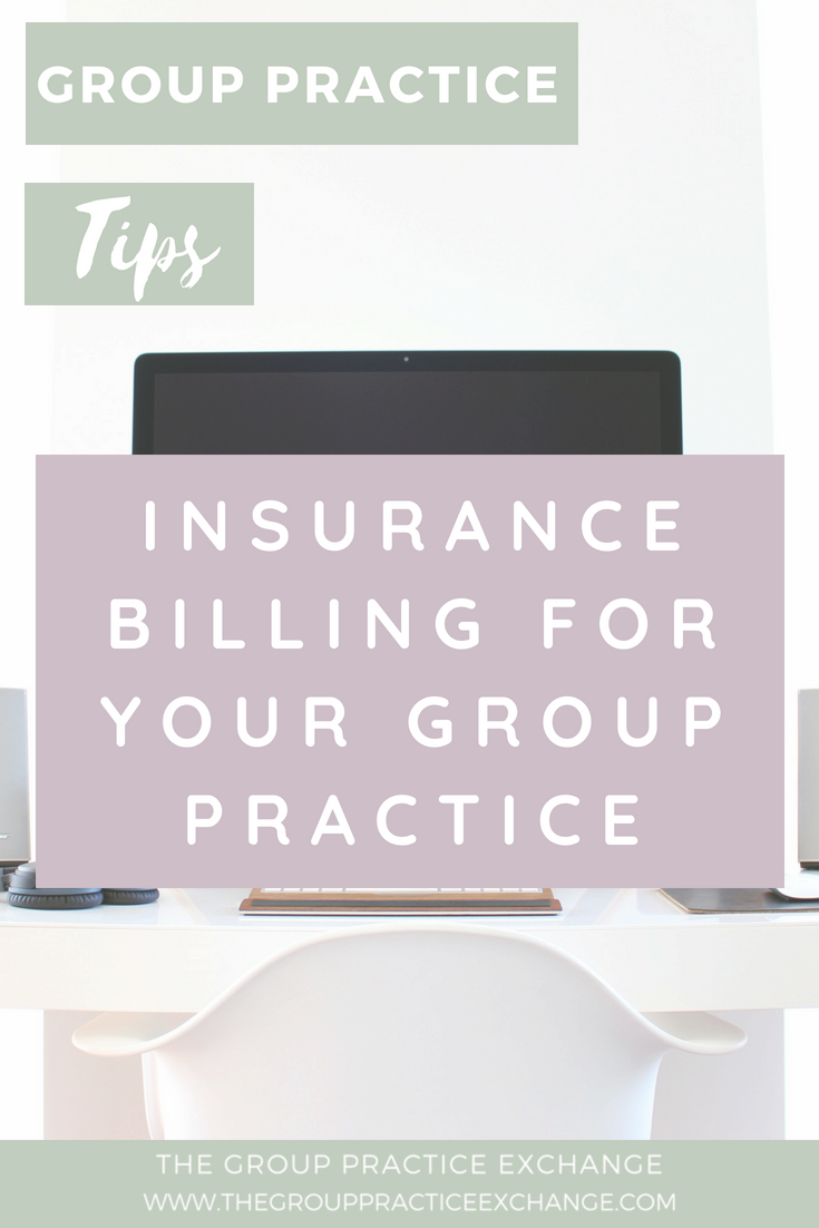 Insurance Billing for Your Group Practice