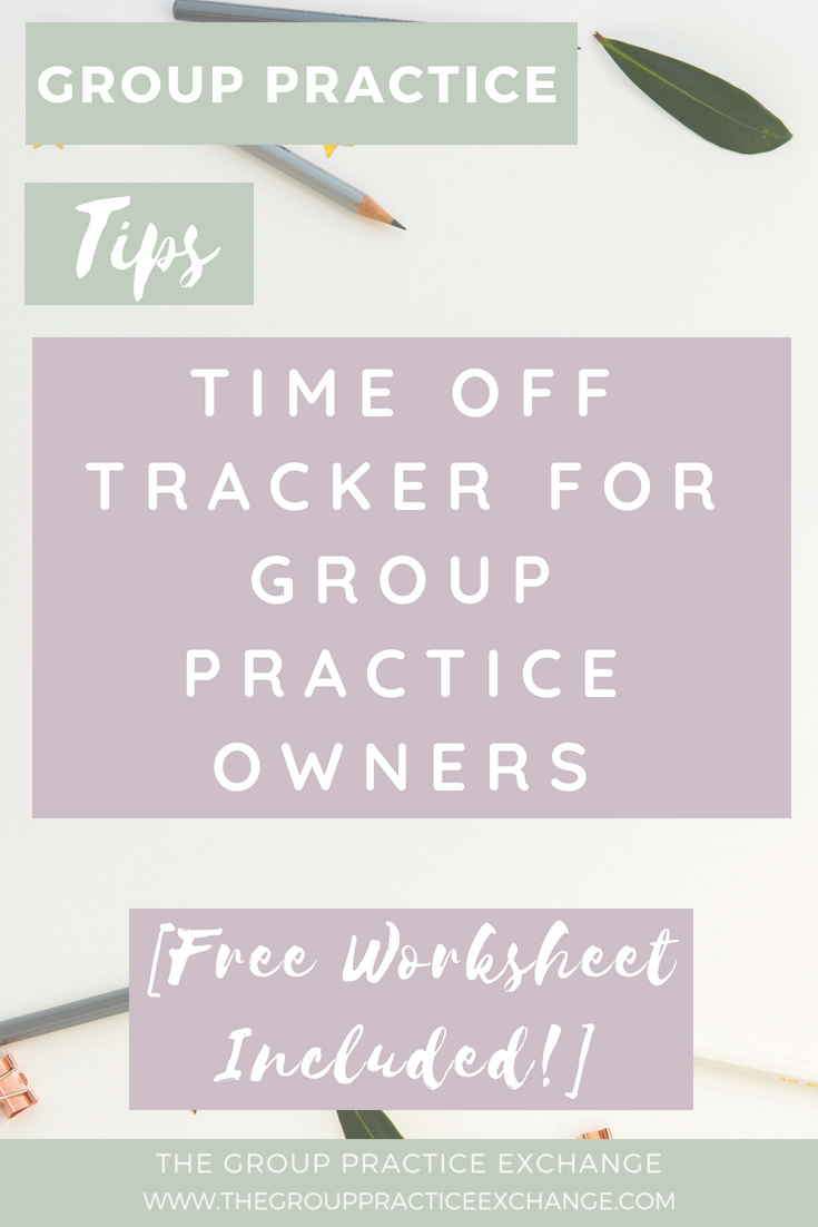 Time Off Tracker for Group Practice Owners