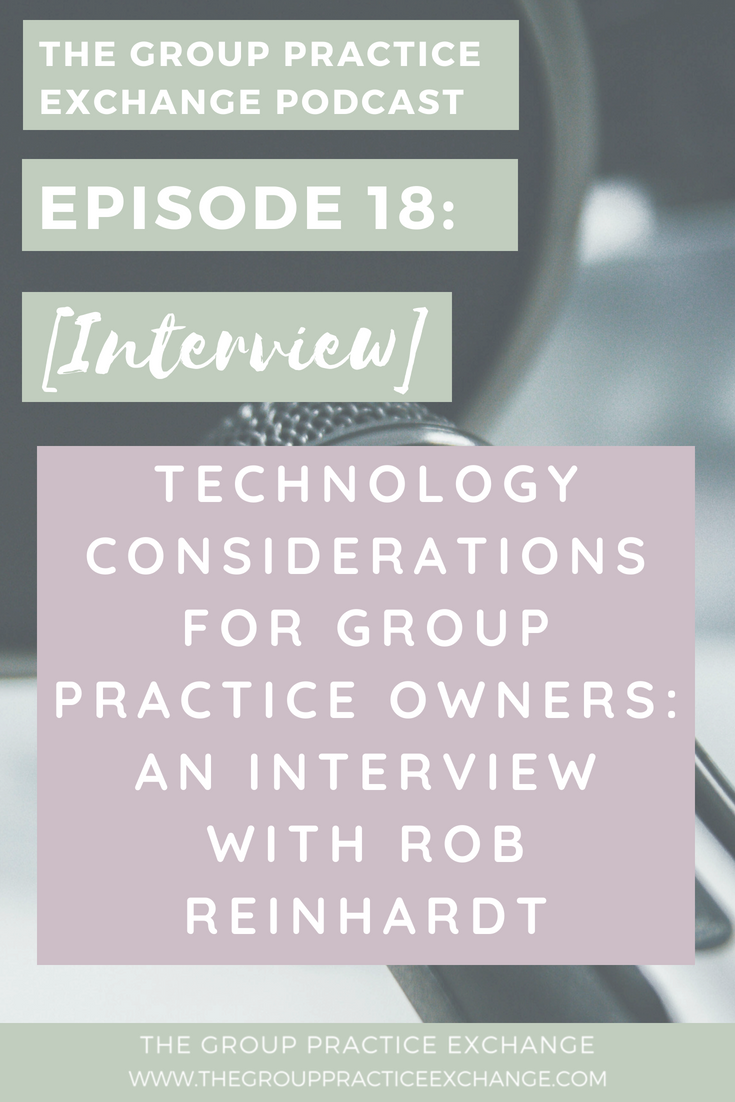 Episode 18 | Technology Considerations in Group Practice
