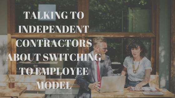 talking to ics about switching to employee model the group