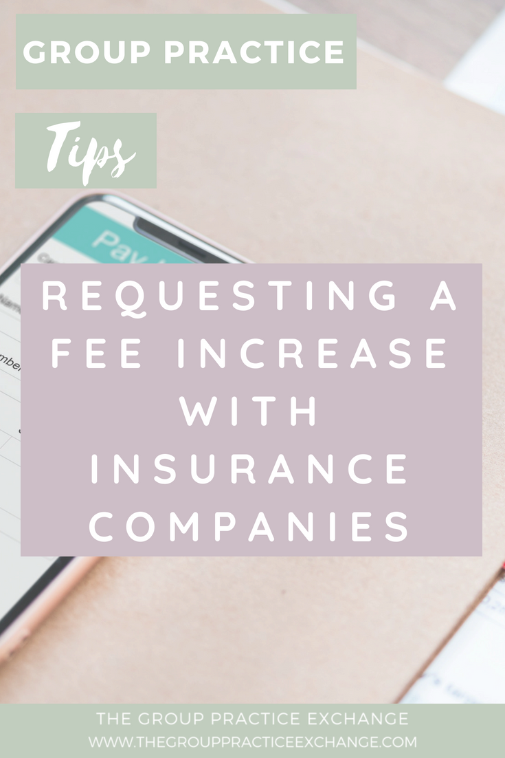 Requesting a Fee Increase with Insurance Companies