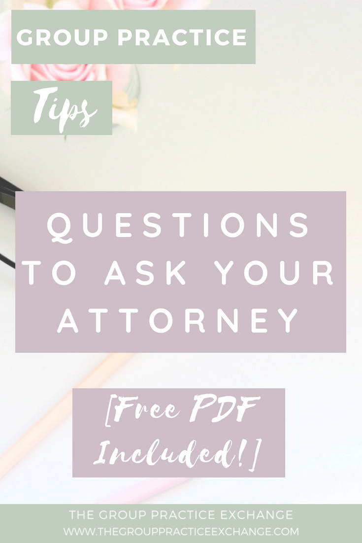 Questions to ask your attorney [free pdf included]