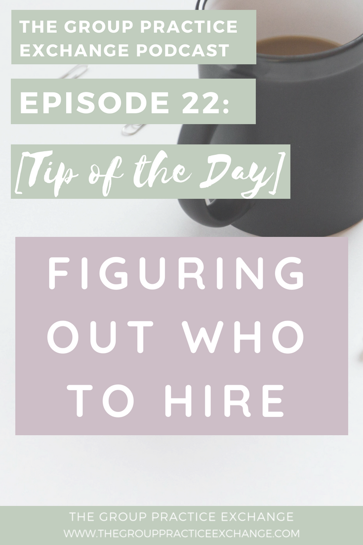 Episode 22 | Figuring Out Who To Hire