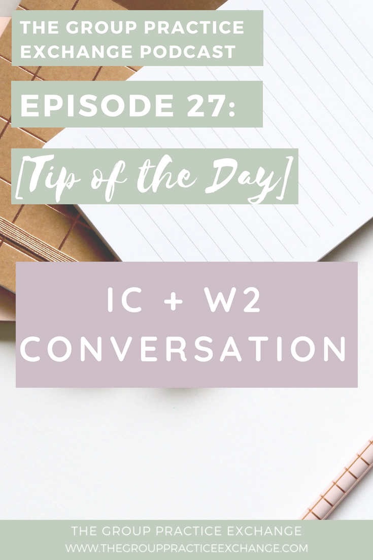 Episode 27: IC + W2 Conversation