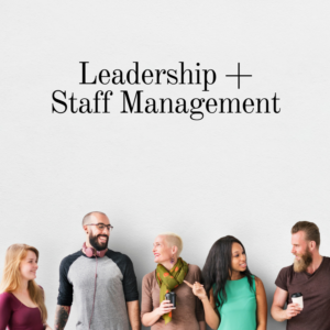 leadership and staff management