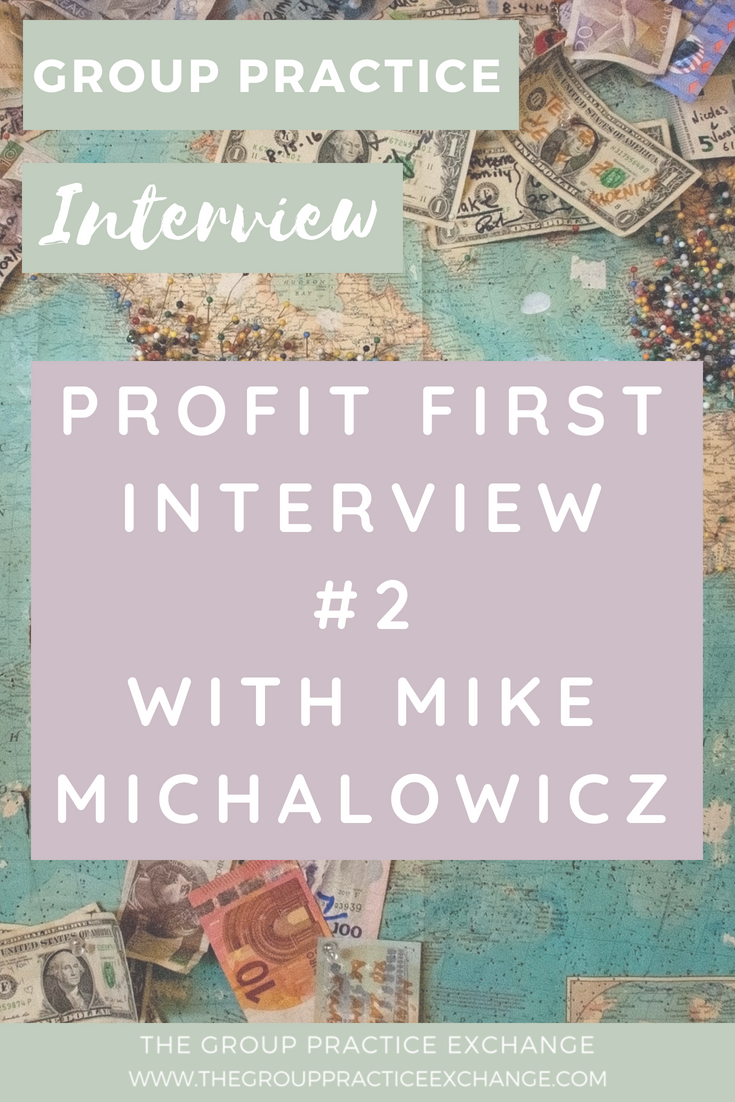 Profit First Interview #2 with Mike Michalowicz