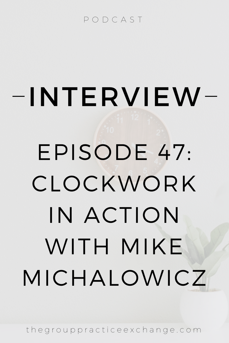 episode 47: clockwork in action with mike michalowicz