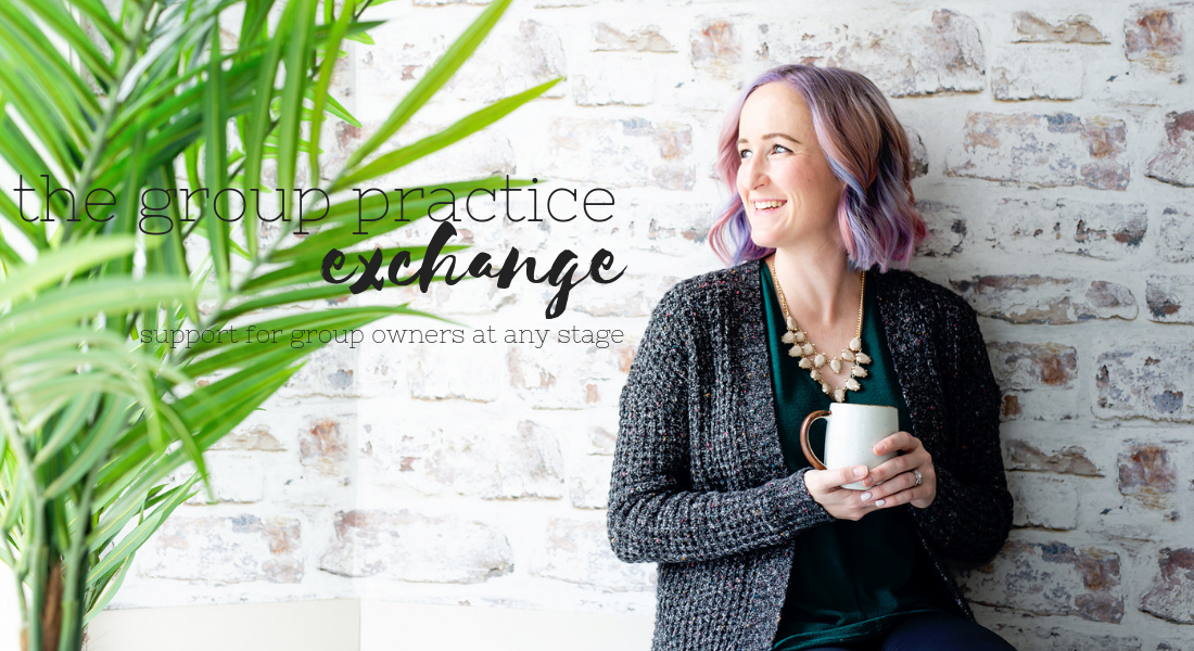 The Group Practice Exchange | Start and Grow Your Group Practice