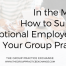 How to Support Exceptional Employees in Your Group Practice