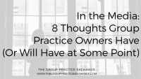 8 Thoughts Group Practice Owners Have (Or Will Have at Some Point)