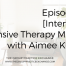 Episode 75 | [Interview] Intensive Therapy Models with Aimee Kotrba