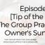 Episode 119 | [Tip of the Day] The Group Practice Owner's Summit